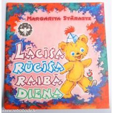 Bērnu grāmata Margarita Staraste, Lācīša Rūcīša raiba diena